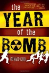 The Year of the Bomb - Ronald Kidd