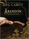 Abandon  - Meg Cabot