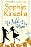 Wedding Night: A Novel - Mark Bramhall, Sophie Kinsella, Fiona Hardingham, Jayne Entwistle