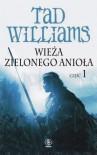 Wieża Zielonego Aniola. Część 1 - Tad Williams