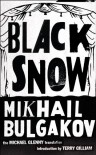 Black Snow - Mikhail Bulgakov, Michael Glenny