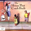 The House That Crack Built - Clark Taylor, Jan T. Dicks, Jan Thompson Dicks