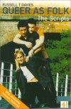Queer as Folk : The Scripts from the British TV Series - Russell T. Davies