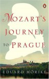 Mozart's Journey to Prague (Penguin Classics) - Eduard Friedrich Mrike