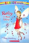 Ruby the Red Fairy (Rainbow Magic Series #1) -