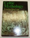Celtic Mythology - Proinsias Mac Cana