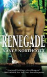 Renegade - Nancy Northcott
