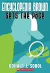 Encyclopedia Brown Sets The Pace - Donald J. Sobol, Ib Ohlsson