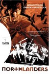 Northlanders Vol. 1: Sven The Returned - Brian Wood