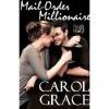 Mail-Order Millionaire - Carol Grace