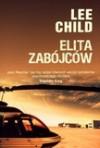 Elita zabójców (Jack Reacher, #11) - Lee Child, Zbigniew Kościuk
