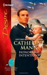 Honorable Intentions (Harlequin Desire) - Catherine Mann