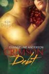 Crimson Debt - Evangeline Anderson
