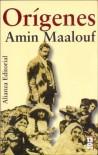 Origenes (13/20 (alianza)) - Amin Maalouf