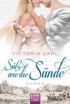 Süß wie die Sünde  - Victoria Dahl, Sabine Schilasky