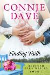 Finding Faith (Bedford Park Brides Book 1) - Connie Davé