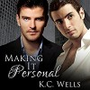 Making it Personal - K.C. Wells, Cornell Collins