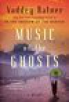 Music of the Ghosts - Vaddey Ratner
