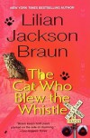 The Cat Who Blew the Whistle - Lilian Jackson Braun