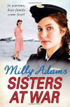 Sisters at War - MILLY ADAMS