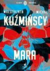 Mara - Małgorzata Fugiel-Kuźmińska, Michał Kuźmiński
