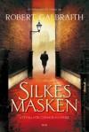 Silkesmasken - Robert Galbraith