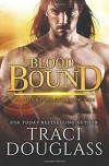 Blood Bound - Traci Douglass