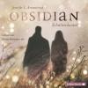 Obsidian, Band 1: Obsidian. Schattendunkel: 5 CDs - Jennifer L. Armentrout