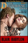 Secrets of his Heart: An Erotic Romance, Episode 5 of The Devilhouse Books - Blair Babylon
