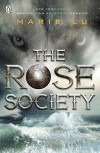 The Rose Society (The Young Elites) by Lu, Marie(October 15, 2015) Paperback - Marie Lu