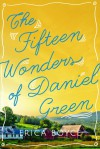 The Fifteen Wonders of Daniel Green - Erica Boyce