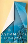 Asymmetry - Lisa Halliday