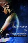 Spazio di tenebra (Italian Edition) - Marie Sexton