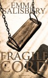 Fragile Cord (DS Coupland Book 1) - Emma Salisbury