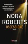 Ossessione - Nora Roberts