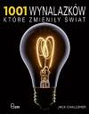 1001 wynalazków, które zmieniły świat - Jack Challoner