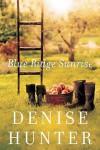 Blue Ridge Sunrise - Denise Hunter
