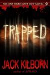 Trapped - Jack Kilborn