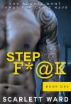 Step F*@k - Scarlett Ward
