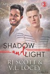 Shadow and Light (Arizona Raptors #3) - V.L. Locey, RJ Scott