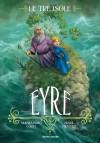 Eyre. Le tre isole - Alessandro Gatti