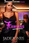 Flawless: A Street Love Tale - Jade Jones