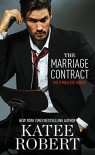 The Marriage Contract (The O'Malleys Book 1) - Katee Robert