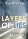 Layers of Lies - Diane M. Dickson