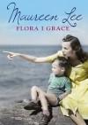 Flora i Grace - Grażyna Smosna, Maureen Lee