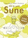 Allt är guld Sune - Sören Olsson, Anders Jacobsson