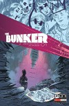 The Bunker #1 (The Bunker (Oni Press)) - Joshua Fialkov, Joe Infurnari