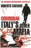 Gomorrah: Italy's Other Mafia - Roberto Saviano
