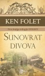 Sunovrat divova (Trilogija Stoleće #1) - Tea Jovanović, Ken Follett, Nemanja Rabrenović, Staša Mijić