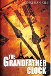 The Grandfather Clock - Jonathan Kile